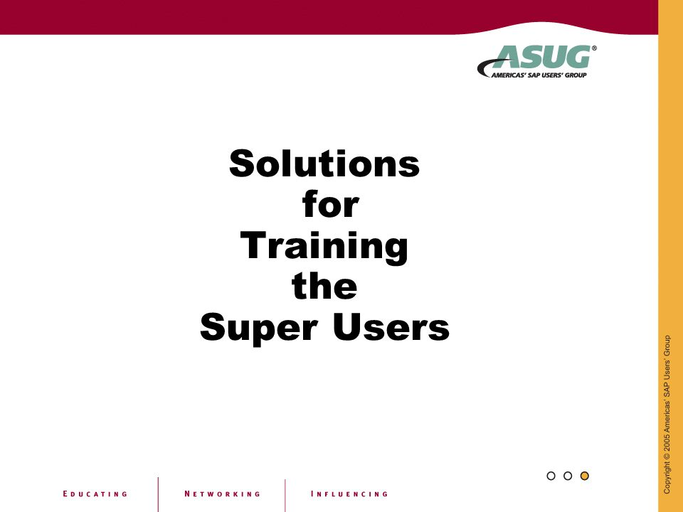 Solutions for Training the Super Users