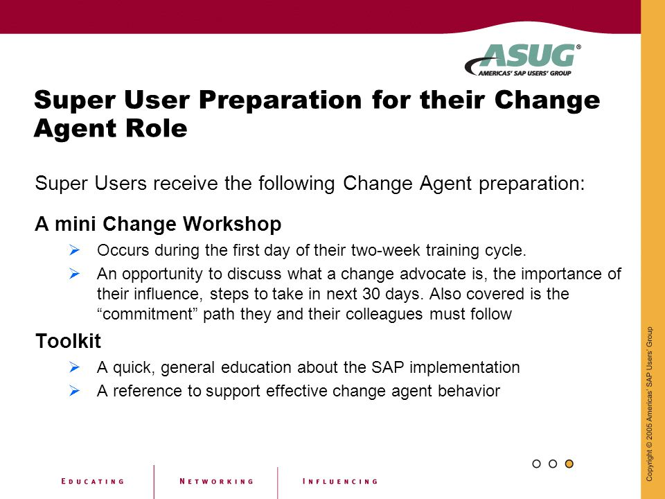 Super User Preparation for their Change Agent Role