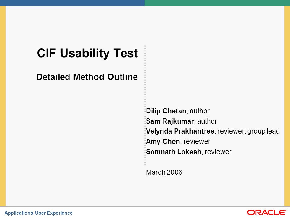CIF Usability Test Detailed Method Outline