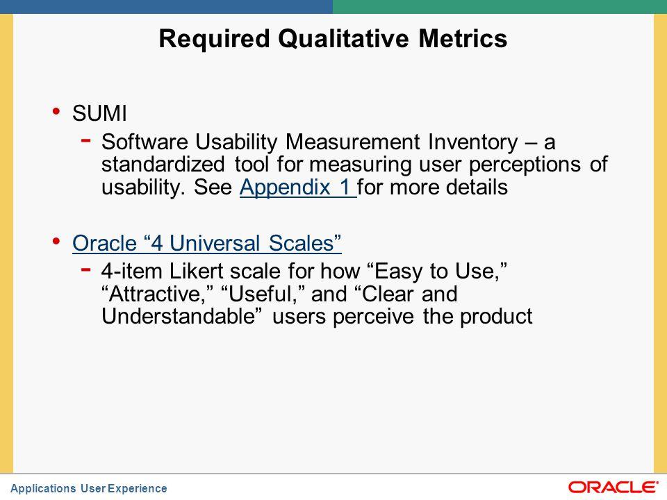 Required Qualitative Metrics