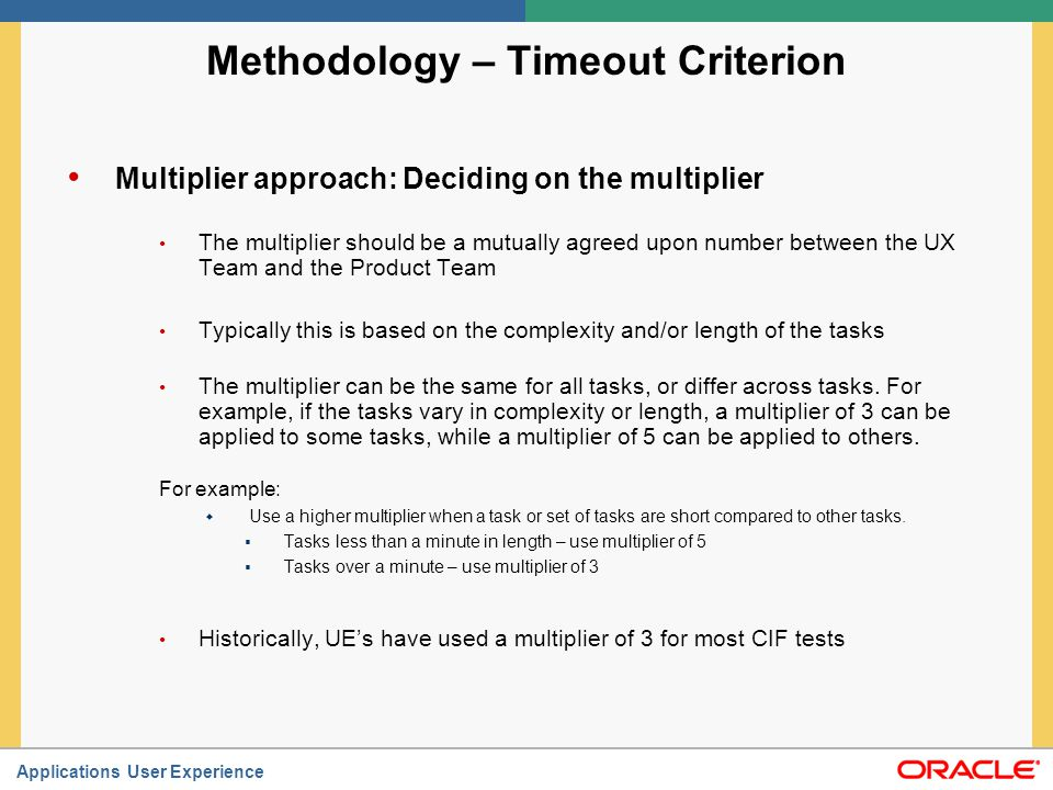 Methodology – Timeout Criterion