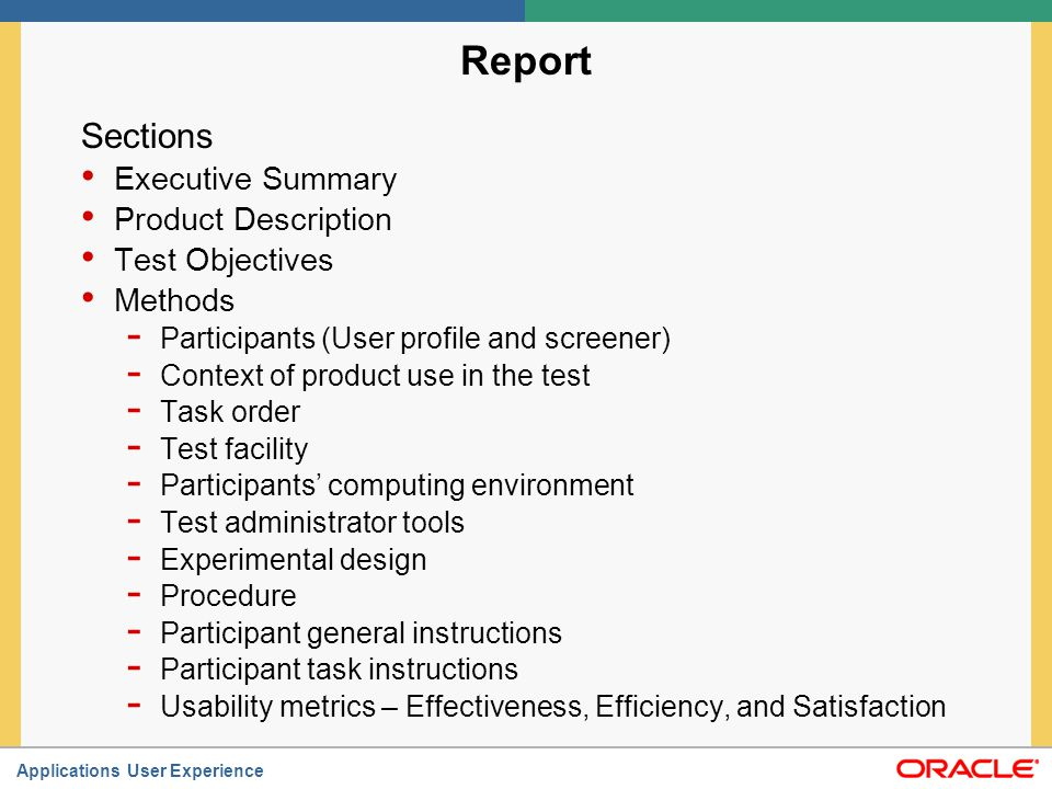 Report Sections Executive Summary Product Description Test Objectives