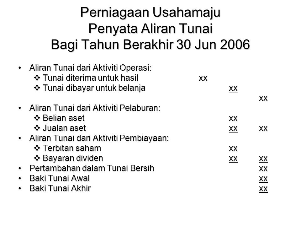 Perniagaan Usahamaju Penyata Aliran Tunai Bagi Tahun Berakhir 30 Jun 2006