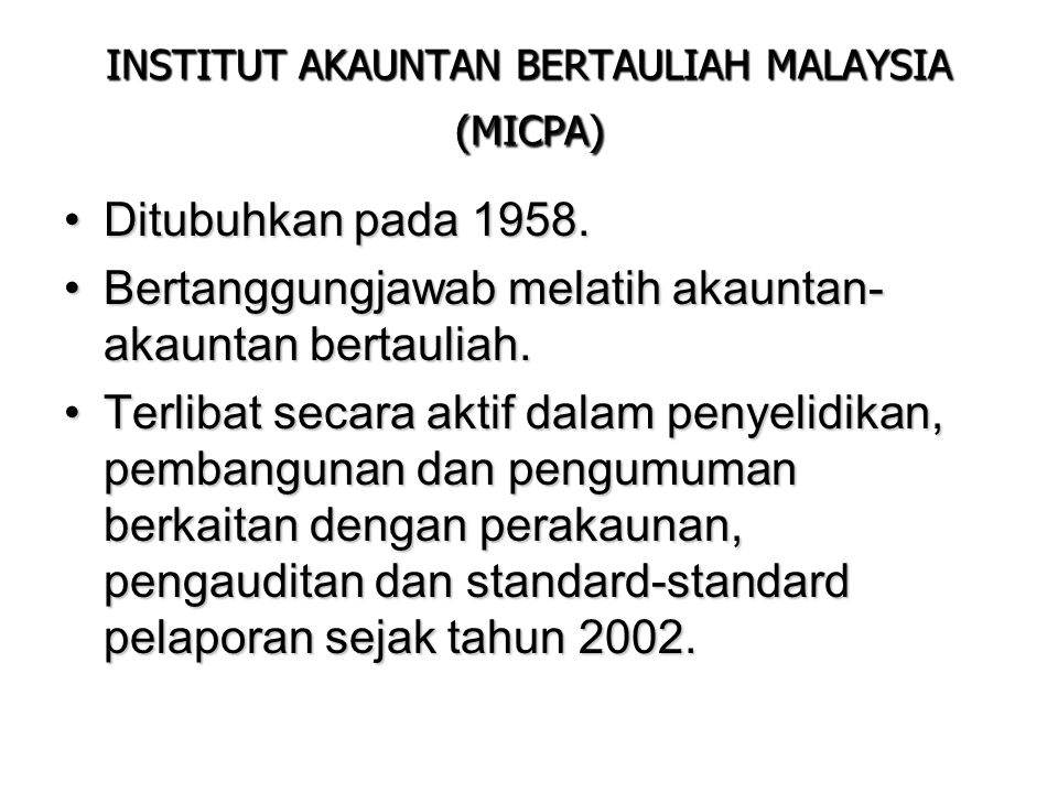 INSTITUT AKAUNTAN BERTAULIAH MALAYSIA (MICPA)