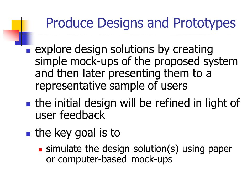 Produce Designs and Prototypes