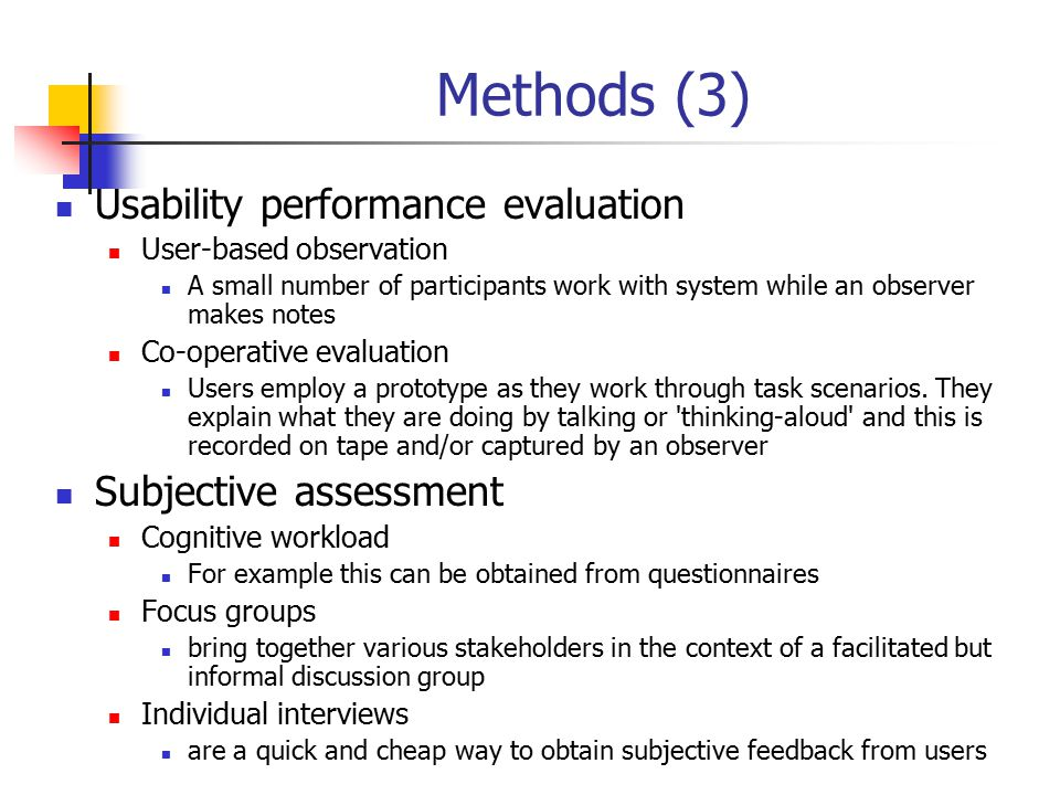 Methods (3) Usability performance evaluation Subjective assessment
