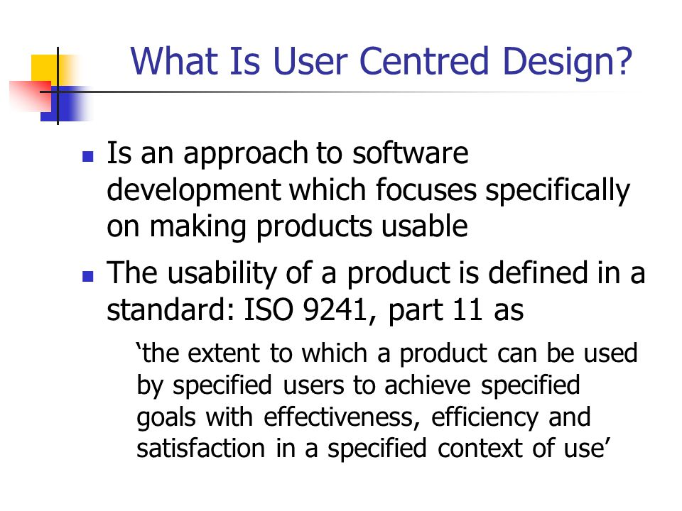 What Is User Centred Design