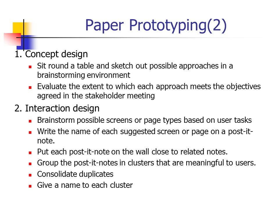 Paper Prototyping(2) 1. Concept design 2. Interaction design