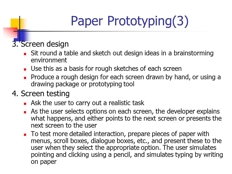Paper Prototyping(3) 3. Screen design 4. Screen testing