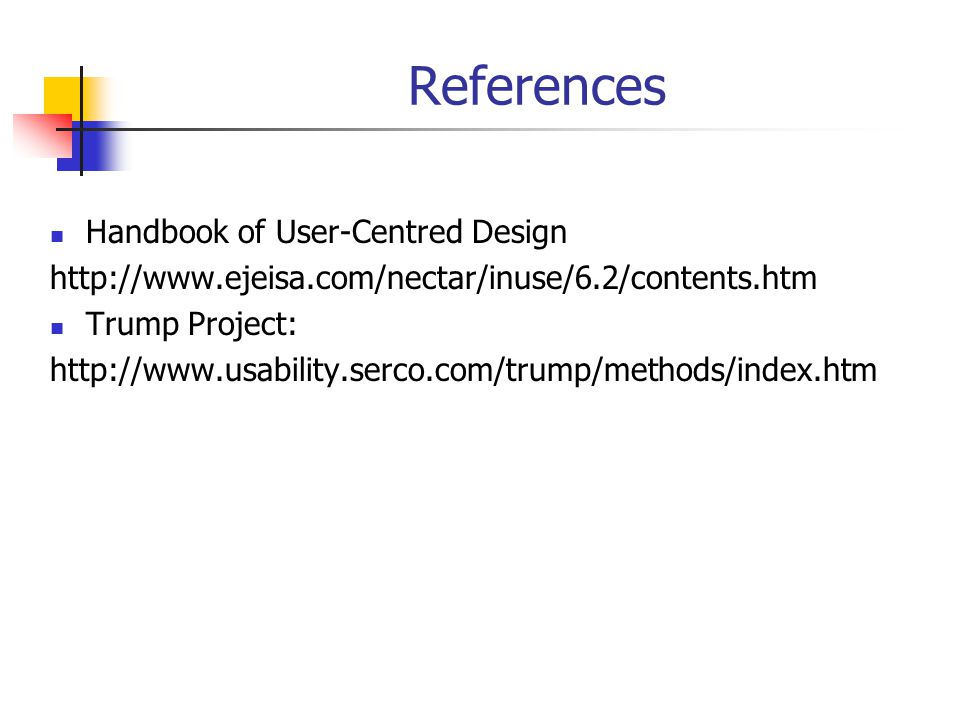 References Handbook of User-Centred Design