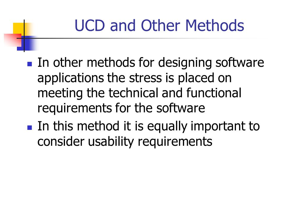 UCD and Other Methods