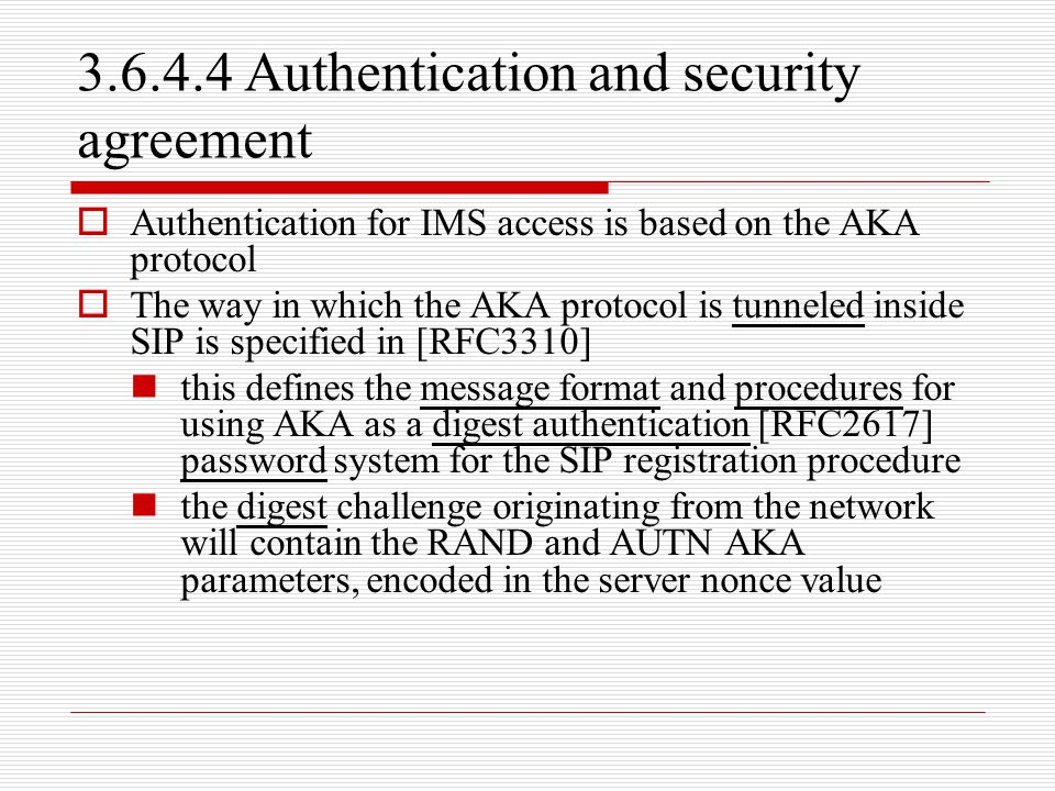 3.6.4.4 Authentication and security agreement