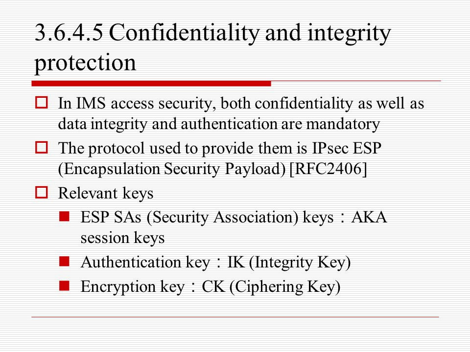 3.6.4.5 Confidentiality and integrity protection