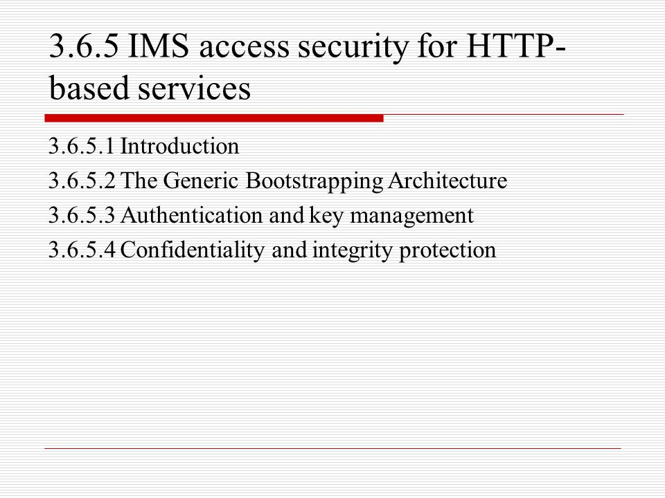 3.6.5 IMS access security for HTTP-based services