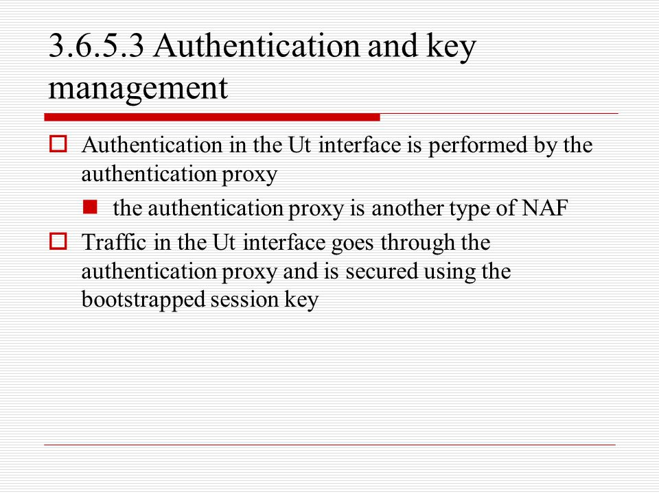 3.6.5.3 Authentication and key management