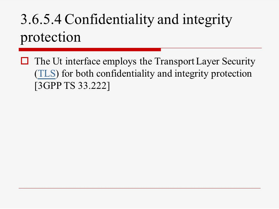 3.6.5.4 Confidentiality and integrity protection