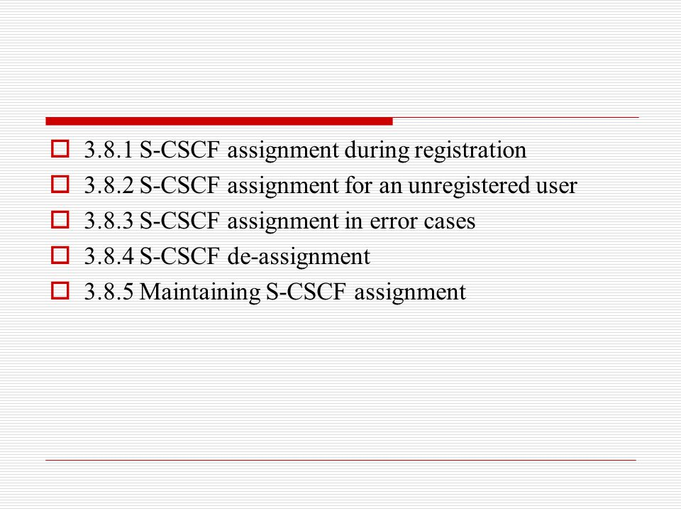 3.8.1 S-CSCF assignment during registration