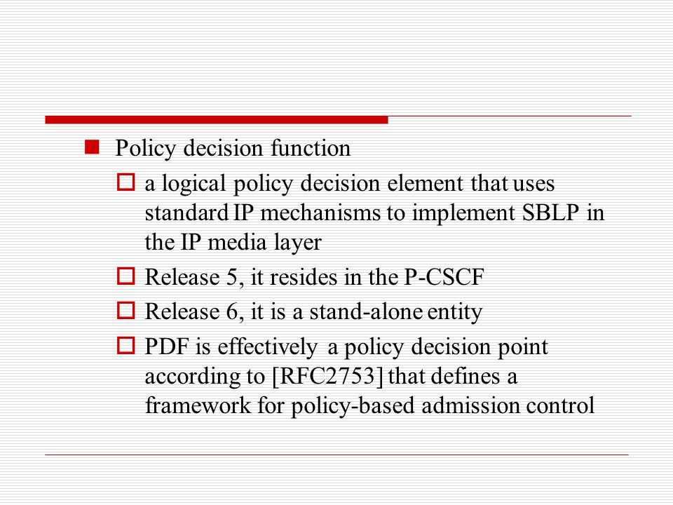 Policy decision function