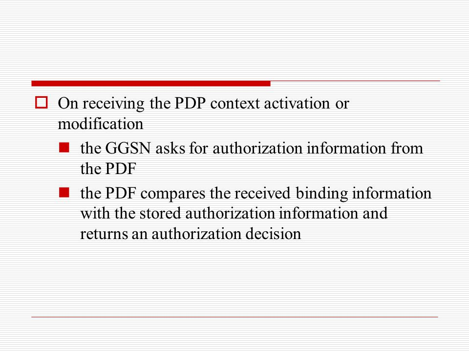 On receiving the PDP context activation or modification