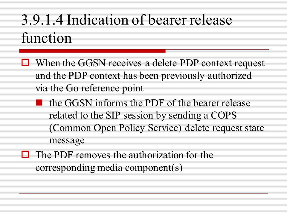 3.9.1.4 Indication of bearer release function