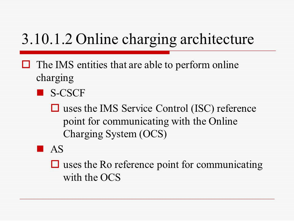 3.10.1.2 Online charging architecture