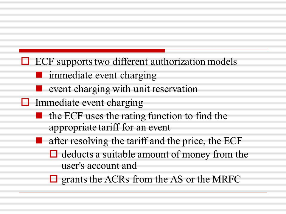 ECF supports two different authorization models