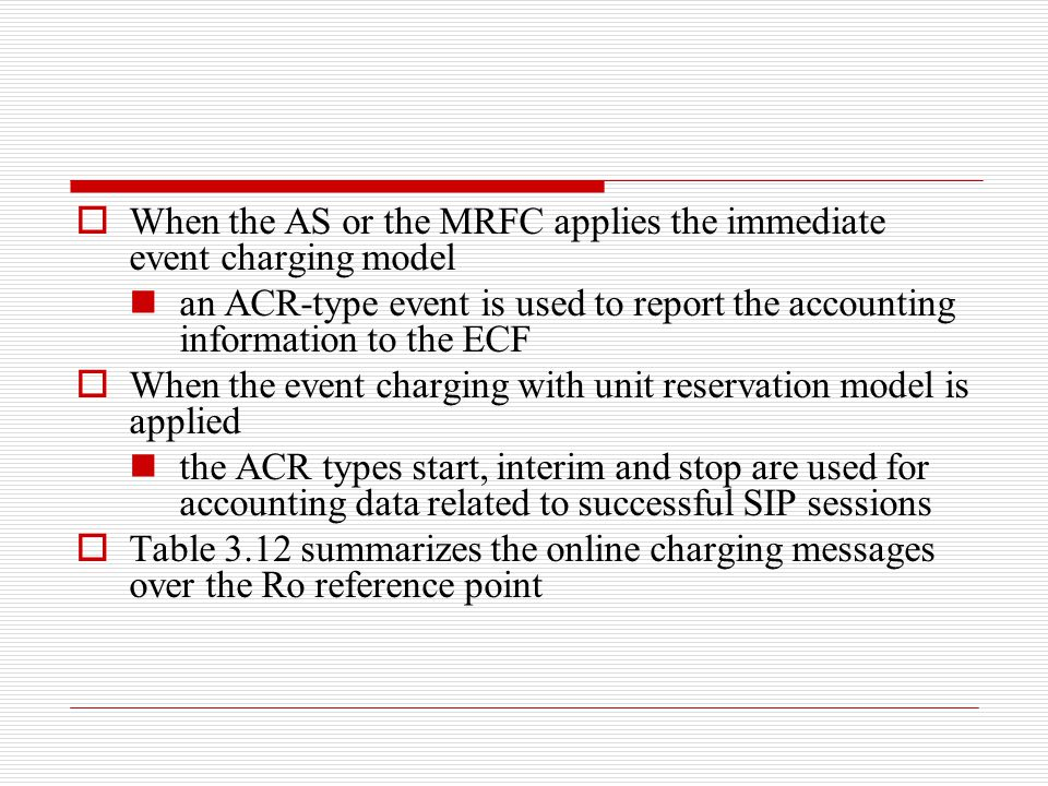When the AS or the MRFC applies the immediate event charging model
