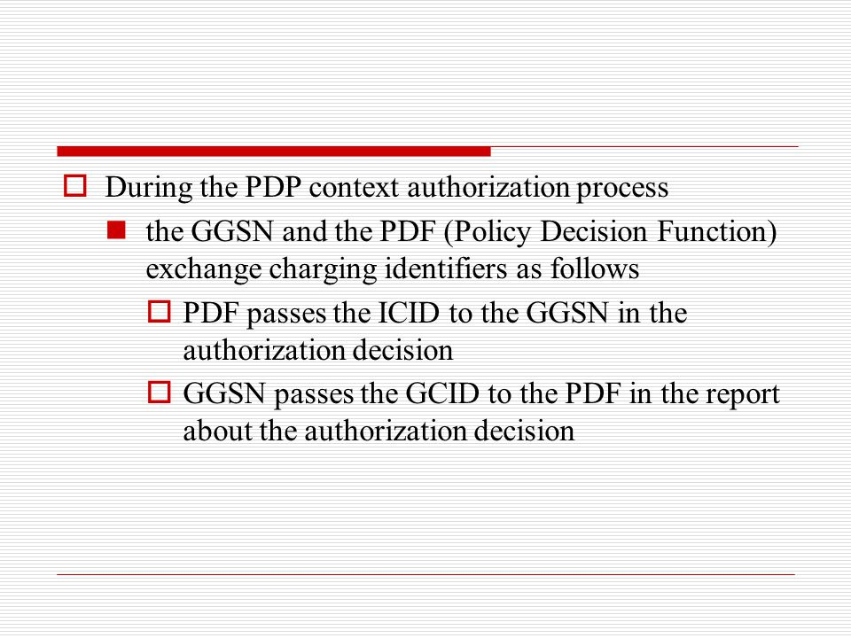 During the PDP context authorization process