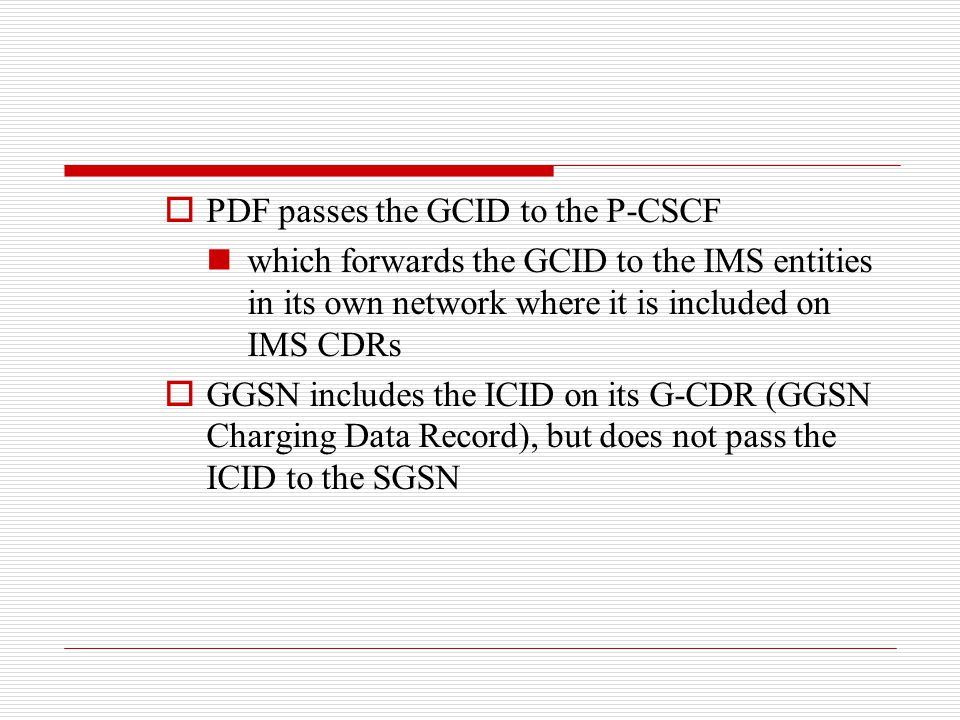 PDF passes the GCID to the P-CSCF