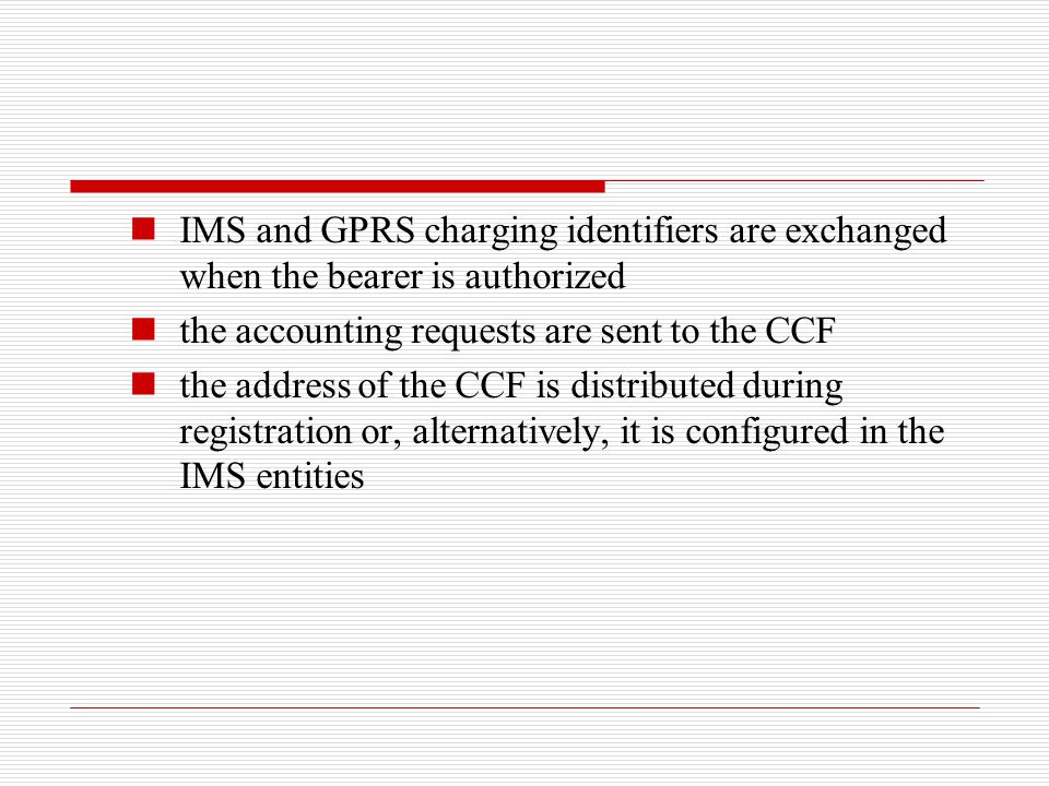 IMS and GPRS charging identifiers are exchanged when the bearer is authorized