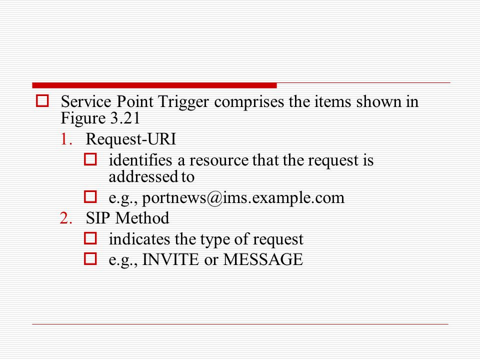 Service Point Trigger comprises the items shown in Figure 3.21
