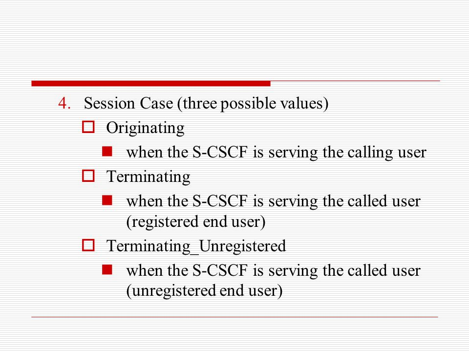 Session Case (three possible values)