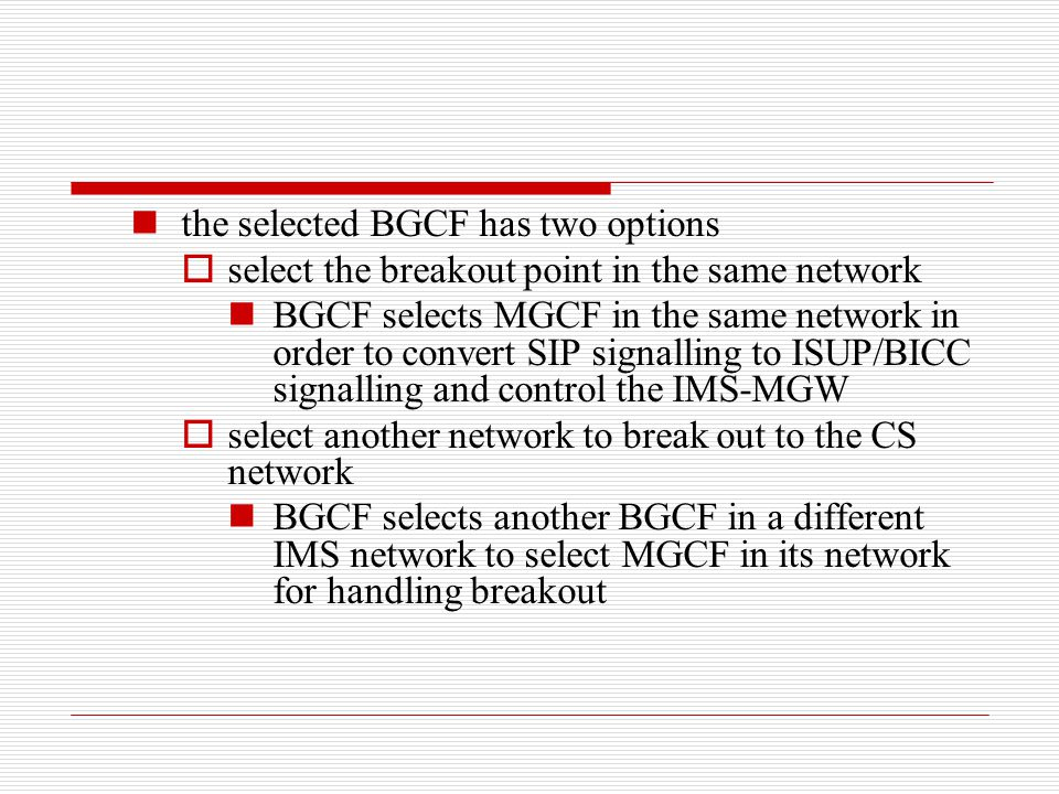 the selected BGCF has two options