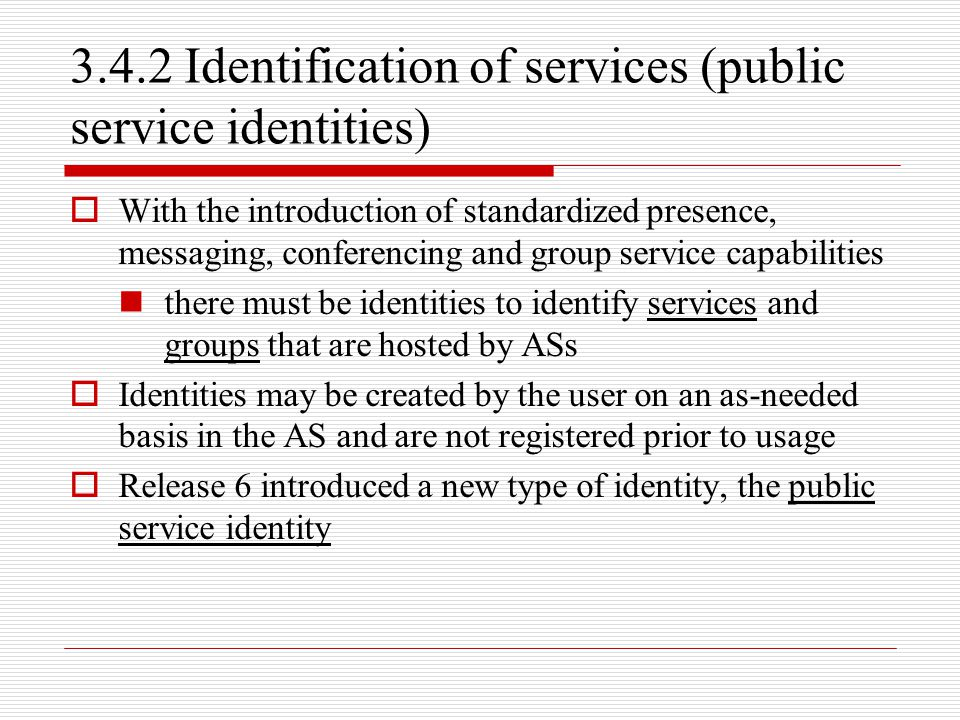 3.4.2 Identification of services (public service identities)