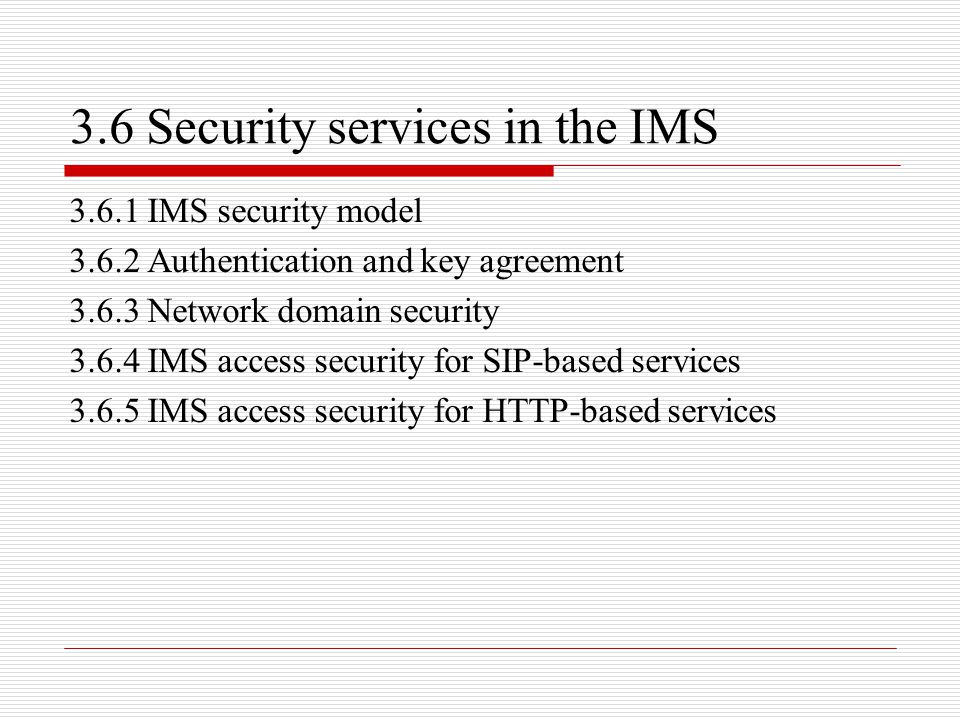 3.6 Security services in the IMS