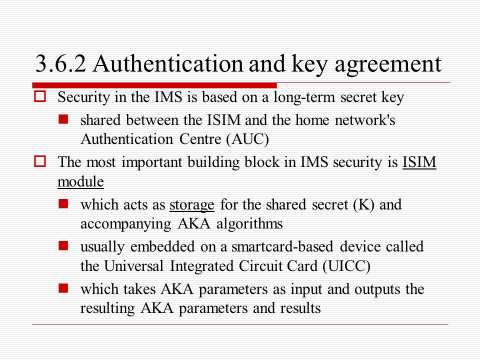 3.6.2 Authentication and key agreement