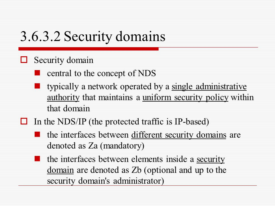 3.6.3.2 Security domains Security domain central to the concept of NDS