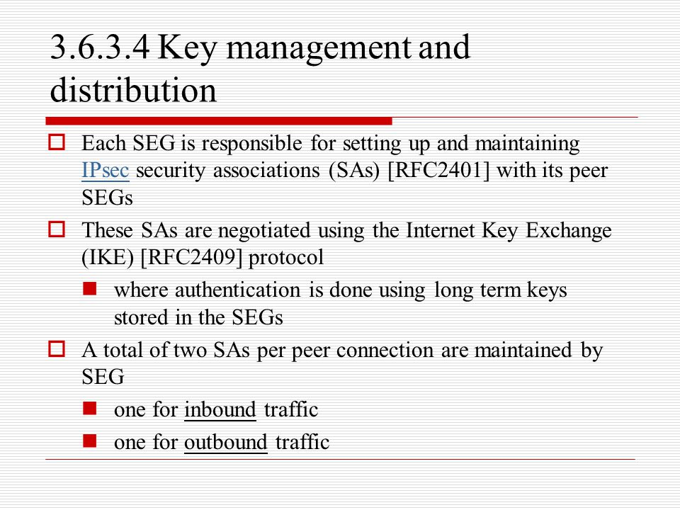 3.6.3.4 Key management and distribution