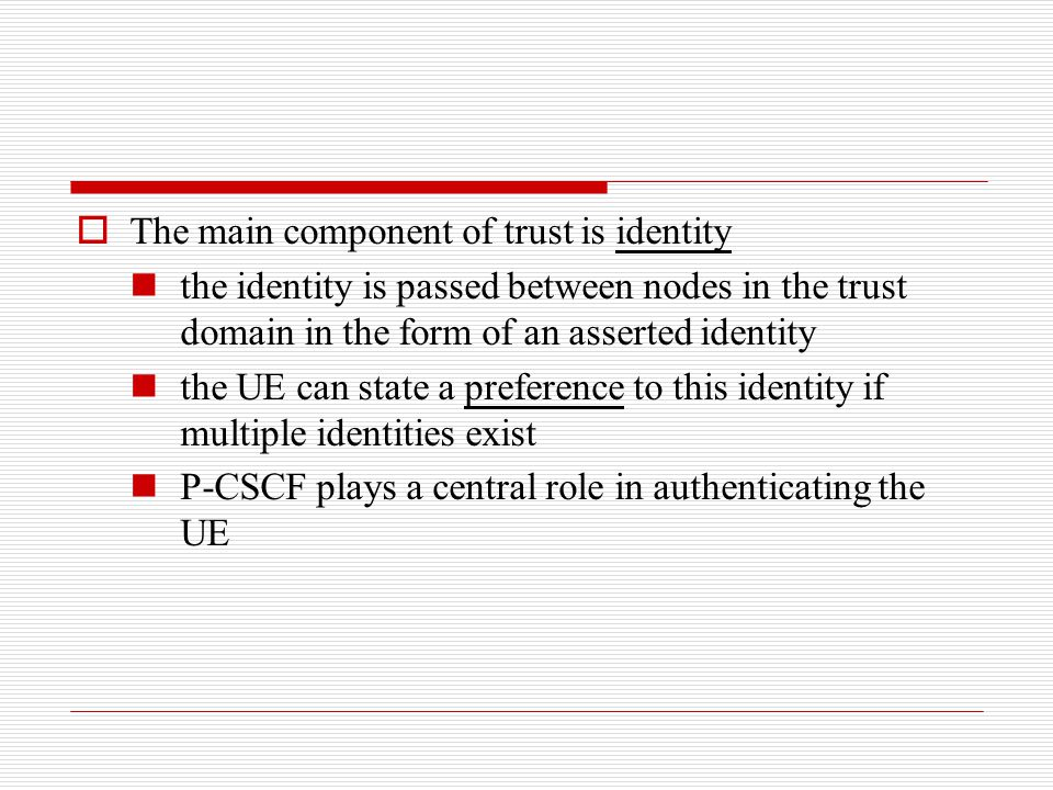 The main component of trust is identity