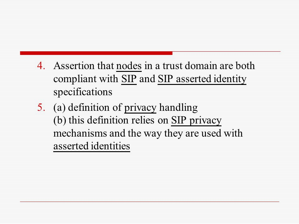 Assertion that nodes in a trust domain are both compliant with SIP and SIP asserted identity specifications