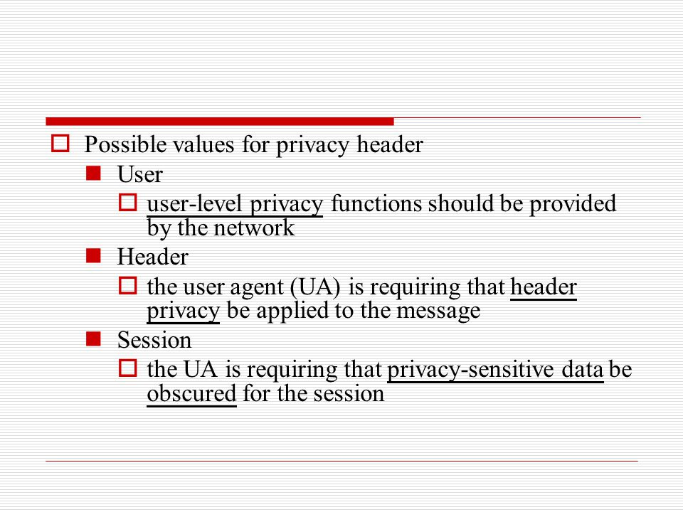 Possible values for privacy header User