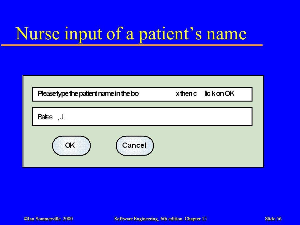 Nurse input of a patient's name
