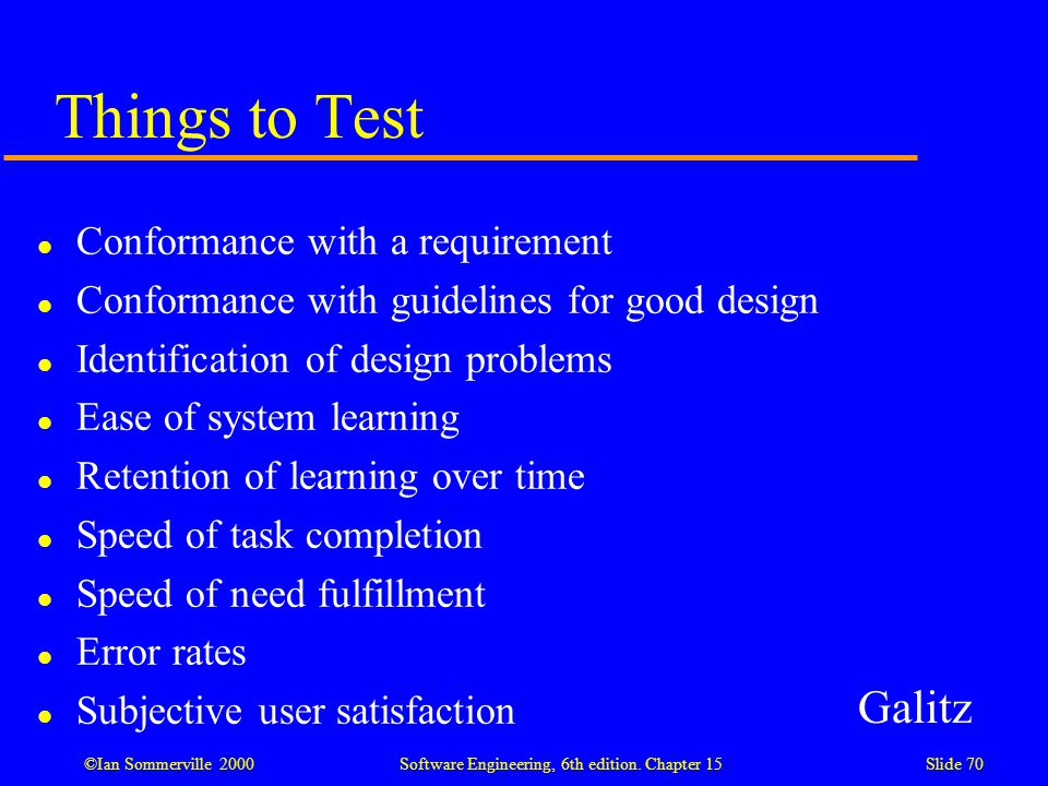 Things to Test Galitz Conformance with a requirement