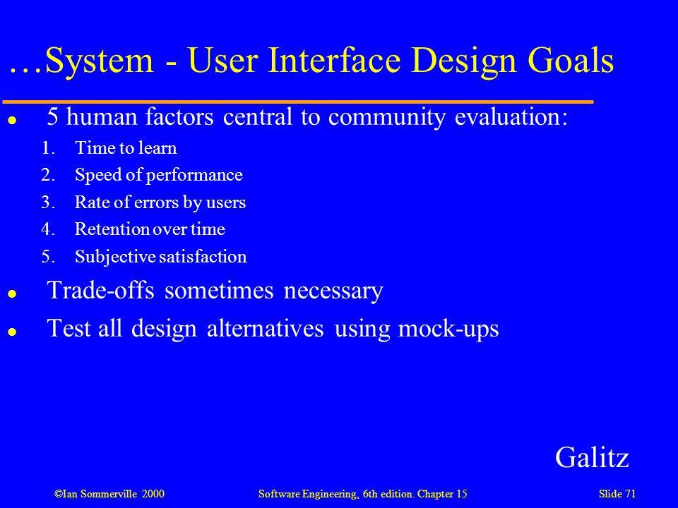 …System - User Interface Design Goals
