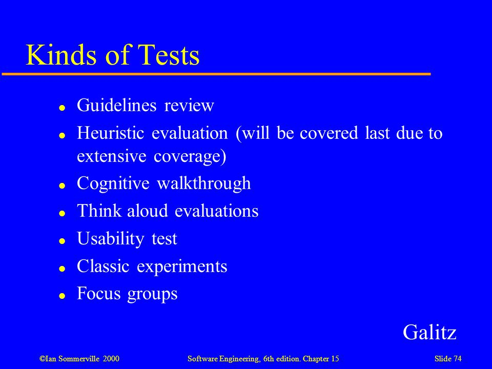 Kinds of Tests Galitz Guidelines review