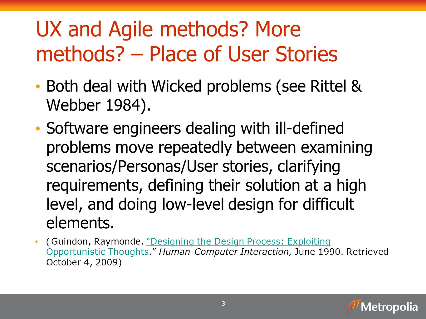 UX and Agile methods More methods – Place of User Stories