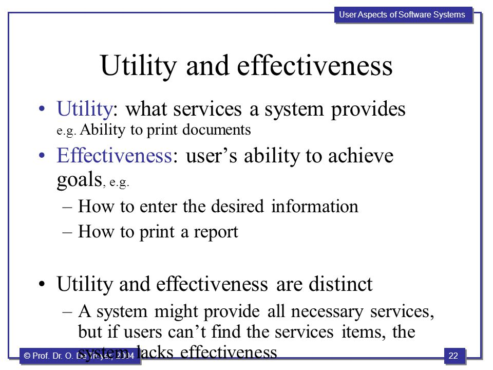 Utility and effectiveness