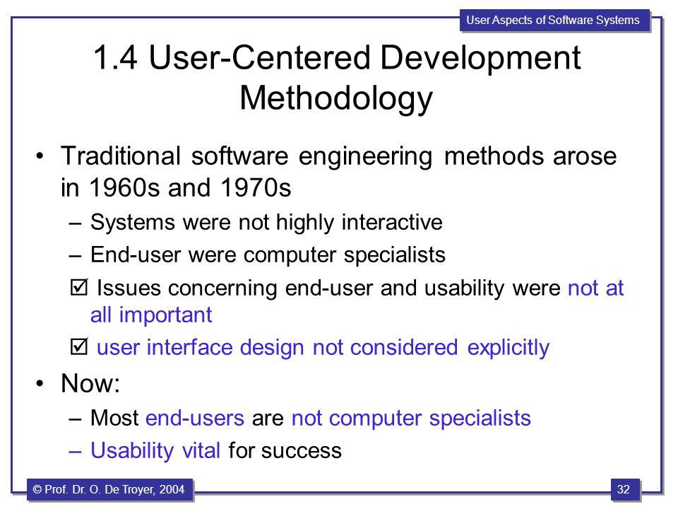 1.4 User-Centered Development Methodology
