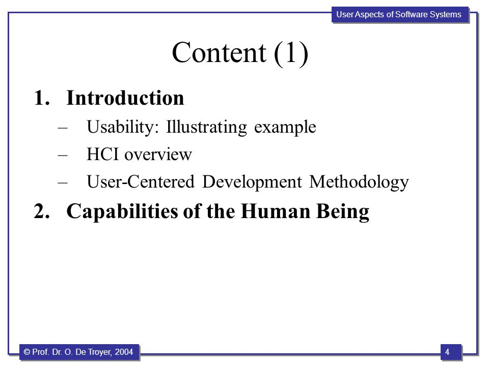 Content (1) Introduction Capabilities of the Human Being