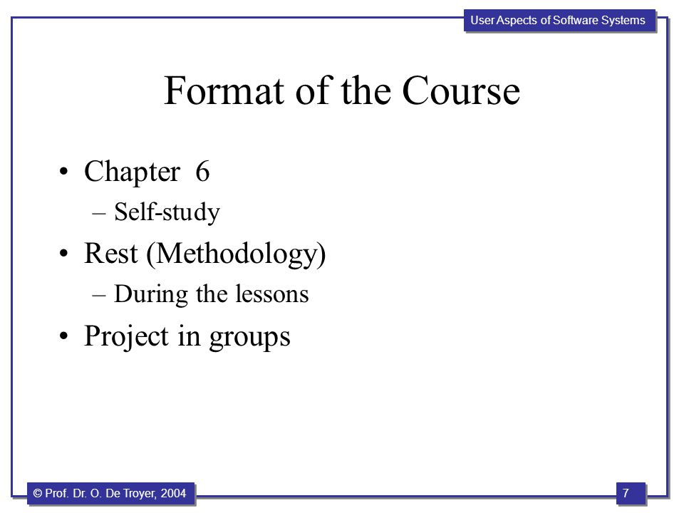 Format of the Course Chapter 6 Rest (Methodology) Project in groups